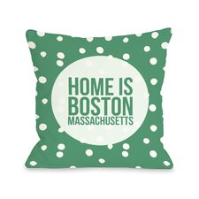 Home is Boston Dots Pillow
