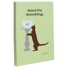 Doggy Decor Stand For Something Cat Graphic Art on Canvas