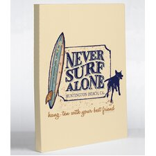 Never Surf Alone Car Canvas Wall Decor