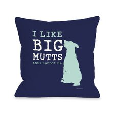 Doggy Décor I Like Big Mutts Pillow