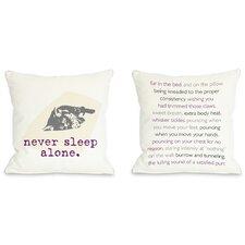 Doggy Décor Never Sleep Alone Cat  Pillow