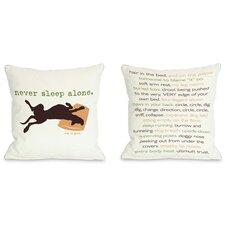 Doggy Décor Never Sleep Alone Throw Pillow