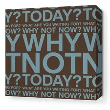 Stretched Why Not Textual Art on Canvas in Cornflower and Chocolate