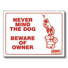 Never Mind The Dog Beware of Owner Sign (Set of 24)