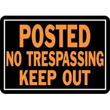 <strong>Hy-Ko</strong> Posted No Trespassing Keep Out Sign