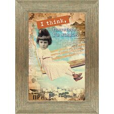 "<strong>Artistic Reflections</strong> ""I Think, Therefore I'm Single"" Wall Art"
