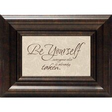 Be Yourself? Print Art