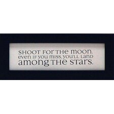Shoot For The Moon Print Art
