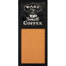 """Wake Up and Smell the Coffee 2' 8"""" x 1' 2"""" Bulletin Board"""