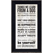 """Things We Learn From a Dog"" Framed Textual Art"