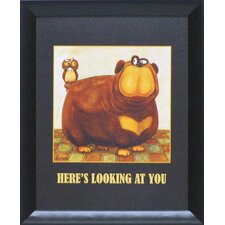 Here's Looking at You Framed Art