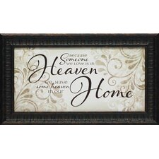 Because Someone We Love Is in Heaven Framed Textual Art