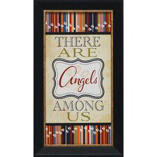 There Are Angels among Us Framed Textual Art