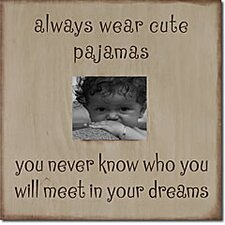 Always Wear Cute Pajamas... Memory Box