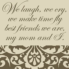 Best Friends We Are Mothers Textual Art on Canvas