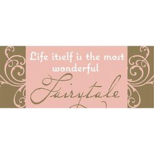 Life Itself Is the Most Wonderful Kids Canvas Art