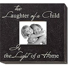 The Laughter of a Child... Home Frame