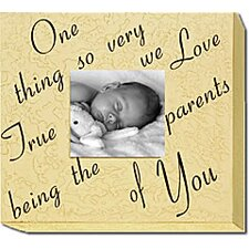 One Thing So Very True... Home Frame