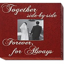 <strong>Forest Creations</strong> Together Side-By-Side Forever... Home Frame