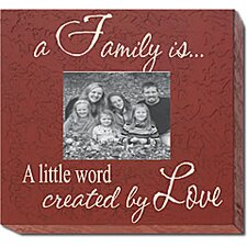 <strong>Forest Creations</strong> A Family Is...A Little Word Created By Love Home Frame