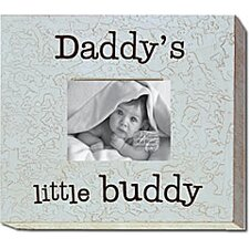 Daddy's Little Buddy Picture Frame