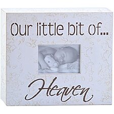 Our Little Bit Of...Heaven Child Frame