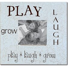 Play * Laugh * Grow Picture Frame