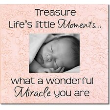 Treasure Life's Little Moments... Picture Frame