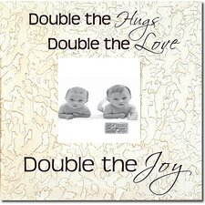 Double the Hugs Double the Love... Picture Frame