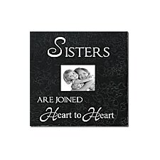 Sisters Are Joined Heart To Heart Home Frame
