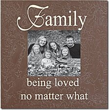 Family Being Loved No Matter What Home Frame