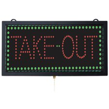 High Visibility LED Take Out Sign