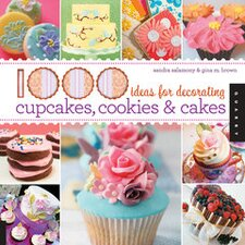 1,000 Ideas for Decorating Cupcakes, Cookies and Cakes