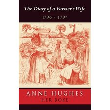 Diary of A Farmer's Wife 1796-1797