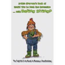 Archie Sparrow's Book of Useful Tips to Beat the Recession with Baling String?