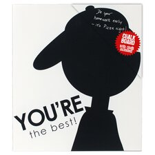 "You're The Best! 1' 1"" x 11.5"" Chalkboard"