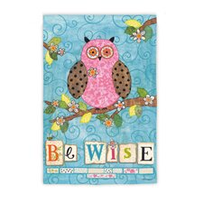 Be Wise Garden Flag