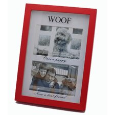 """WOOF Once a Puppy, Now a Best Friend""  Picture Frame"