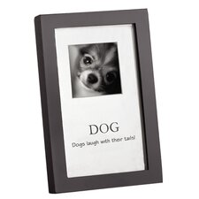 "Home ""Dogs Laugh with Their Tails"" Picture Frame"
