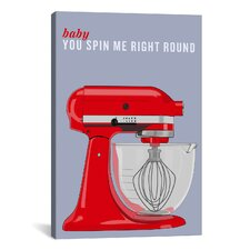 Kitchen Baby You Spin Me Right Round Graphic Art on Canvas