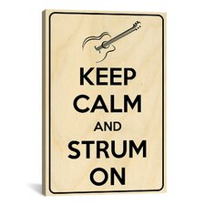 Keep Calm and Strum On Textual Art on Canvas