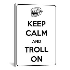 Keep Calm and Troll On Textual Art on Canvas