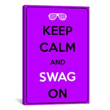 Keep Calm and Swag On Textual Art on Canvas