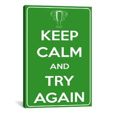 Keep Calm and Try Again Textual Art on Canvas