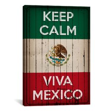 Keep Calm and Viva Mexico Textual Art on Canvas