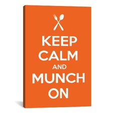 Kitchen Keep Calm and Munch On Textual Art on Canvas