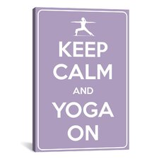 Keep Calm and Yoga On Textual Art on Canvas