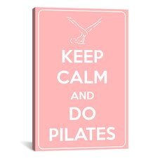 Keep Calm and Do Pilates Textual Art on Canvas