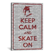 Keep Calm and Skate On Textual Art on Canvas