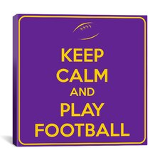 Keep Calm and Play Football Textual Art on Canvas